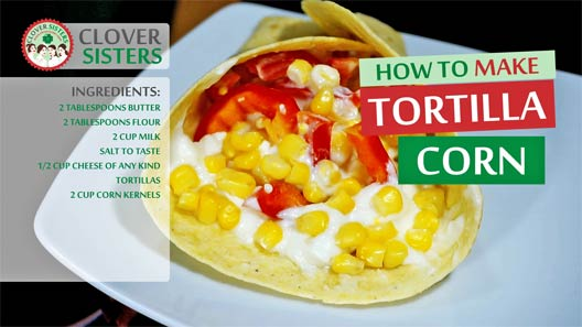 tortilla sweet corn recipe